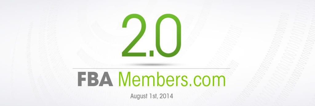 FBA Members 2.0 – Coming August 1st 2014