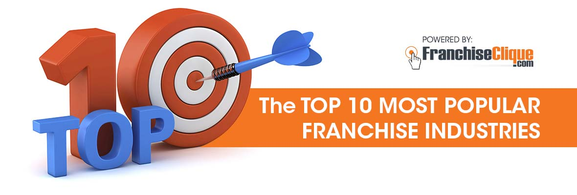 Top 10 Most Popular Franchise Industries