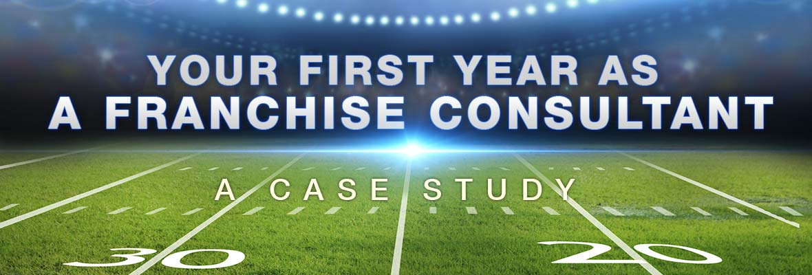 My First Year as a Franchise Consultant: A Case Study for Brian Frazier of Apex Business Advisors