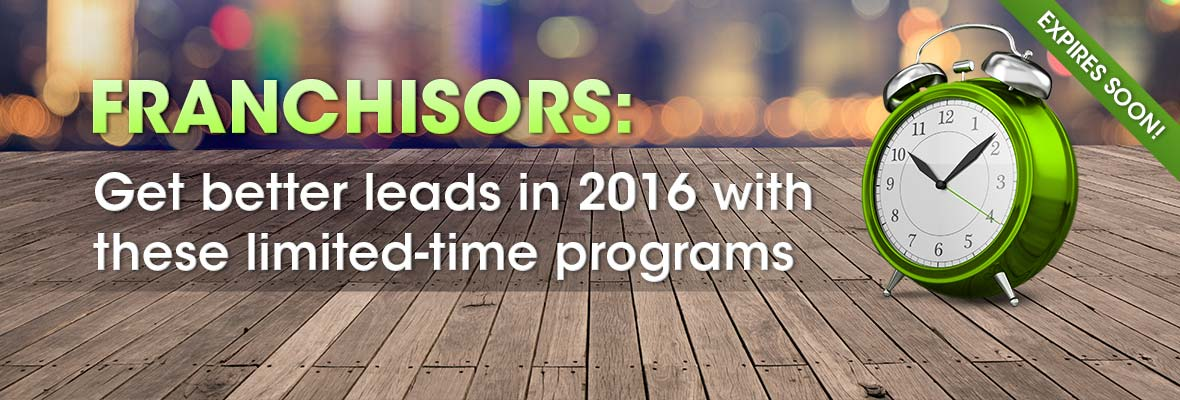 Franchisors will get better leads in 2016 with these programs