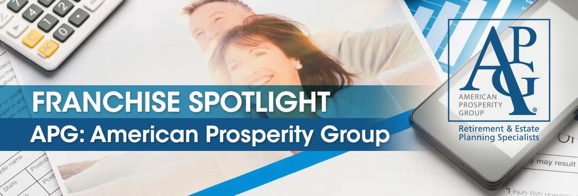 Franchise Spotlight: American Prosperity Group