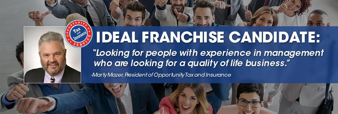 Is Opportunity Tax & Insurance franchise right for you?
